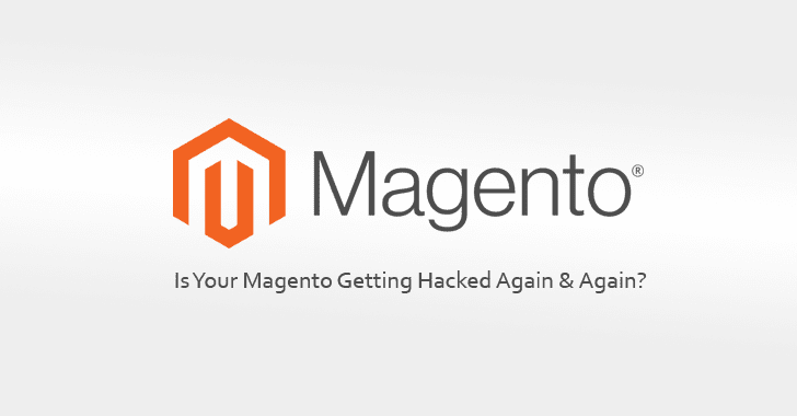 Magento Hackers Using Simple Evasion Trick to Reinfect Sites With Malware