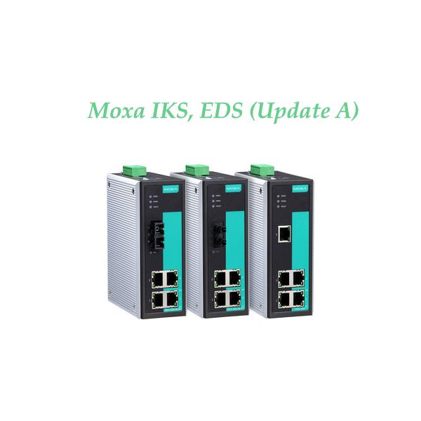Moxa IKS, EDS (Update A)